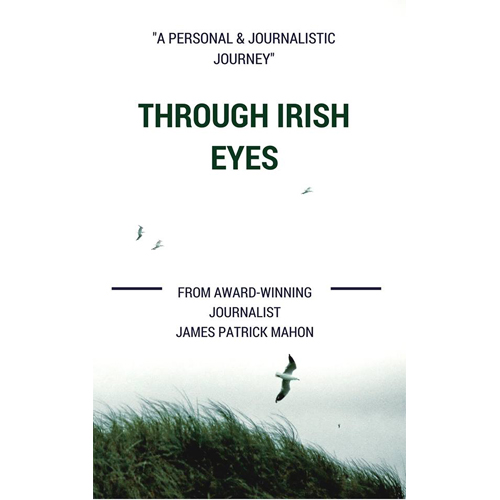 'Through Irish Eyes' by James P Mahon
