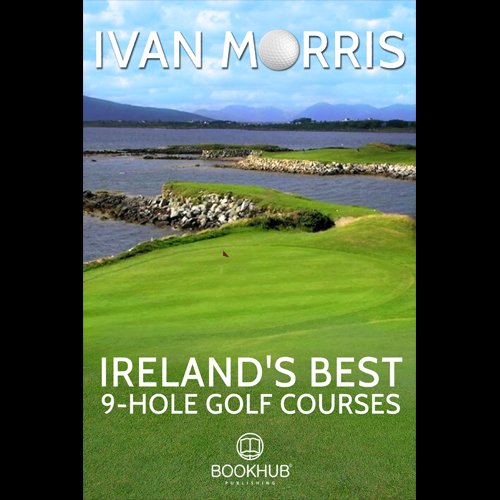 Ireland's Best 9-Hole Golf Courses